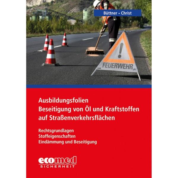 Beseitigung von Öl und Kraftstoffen auf Straßen