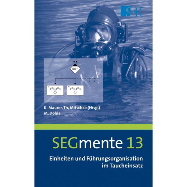 SEGmente, Band 13: Einheiten und Führungs-