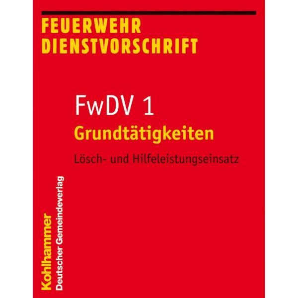 FwDV 1 Grundtätigkeiten