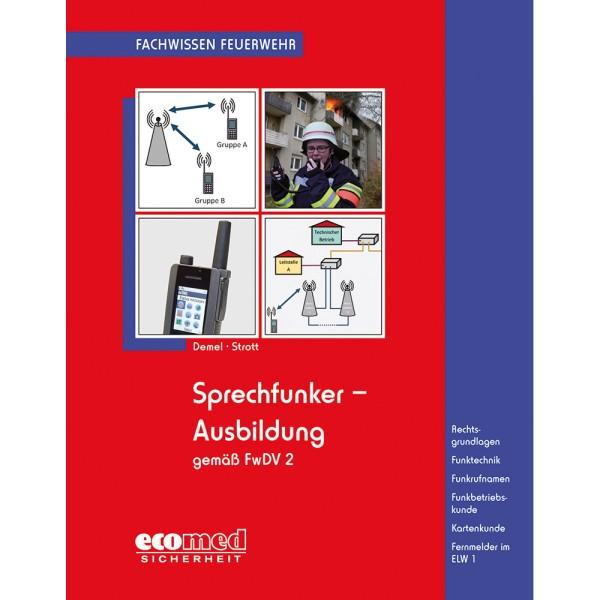 Sprechfunker-Ausbildung gem. FwDV 2