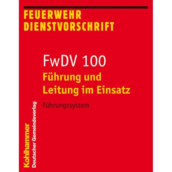 FwDV 100 Führung und Leitung im Einsatz