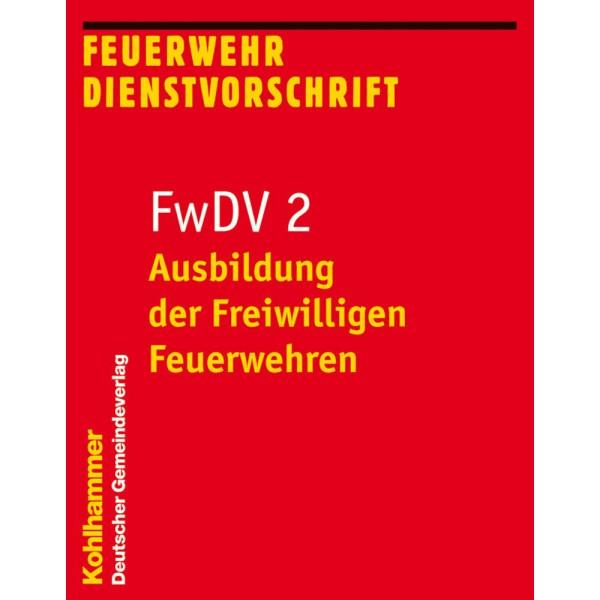 FwDV 2 Ausbildung der Feuerwehren