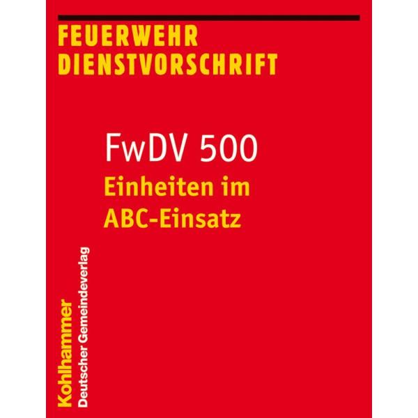 FwDV 500 Einheiten im ABC-Einsatz