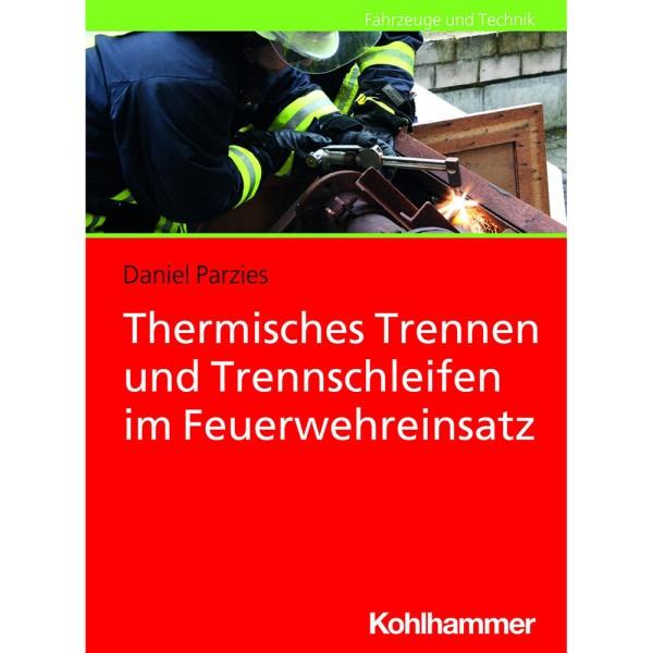 Thermisches Trennen und Trennschleifen