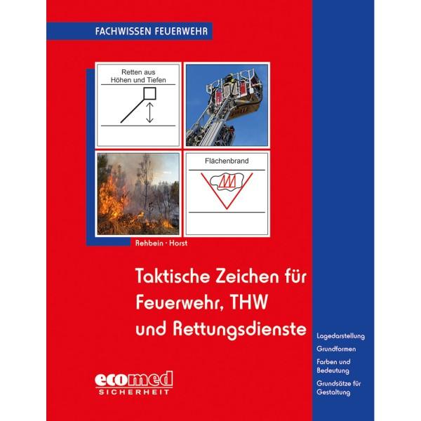 Taktische Zeichen Feuerwehr, THW u. Rettungsdienst