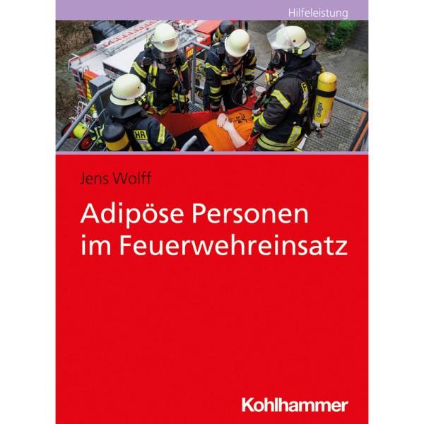 Adipöse Personen im Feuerwehreinsatz