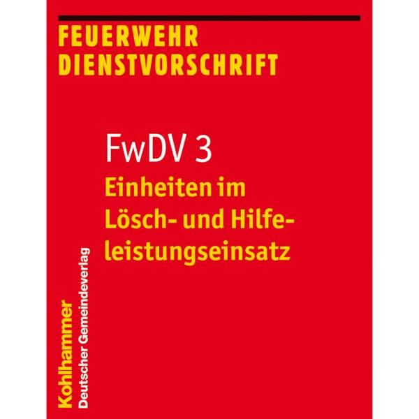 FwDV 3 Einheiten im Lösch- und