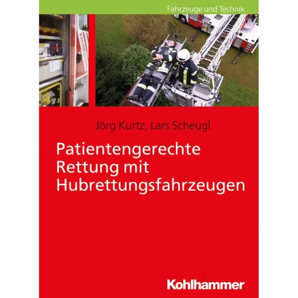 Patientengerechte Rettung m. Hubrettungsfahrzeugen