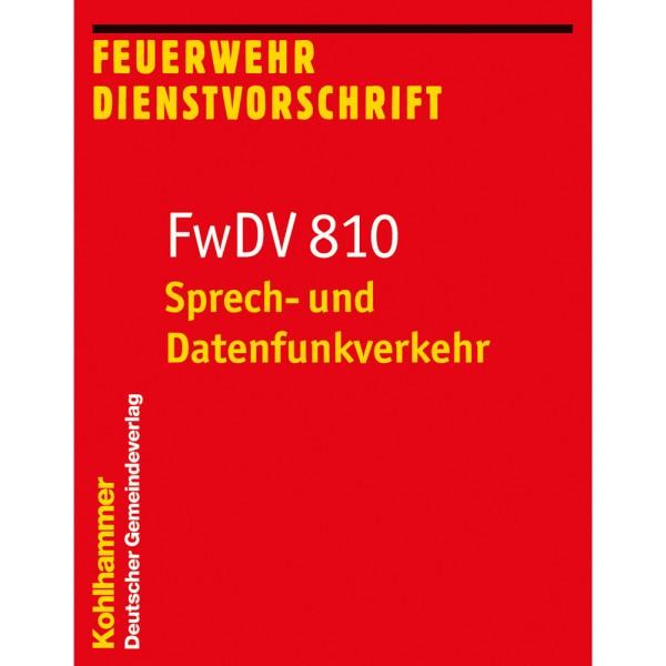 FwDV 810 Sprech- und Datenfunkverkehr