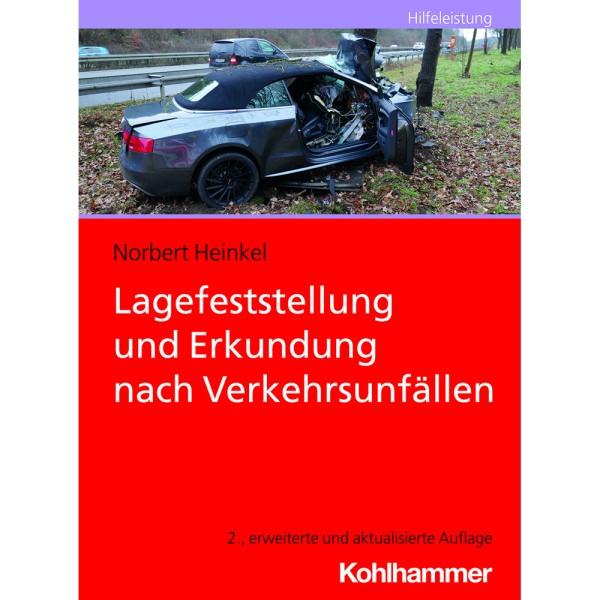 Lagefeststellung Erkundung nach Verkehrsunfällen