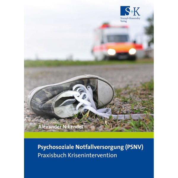 Psychosoziale Notfallversorgung (PSNV)