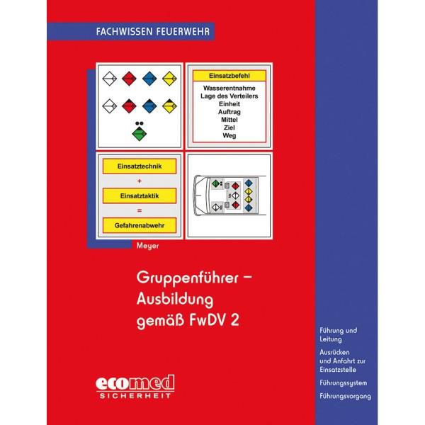 Gruppenführer - Ausbildung gem. FwDV2