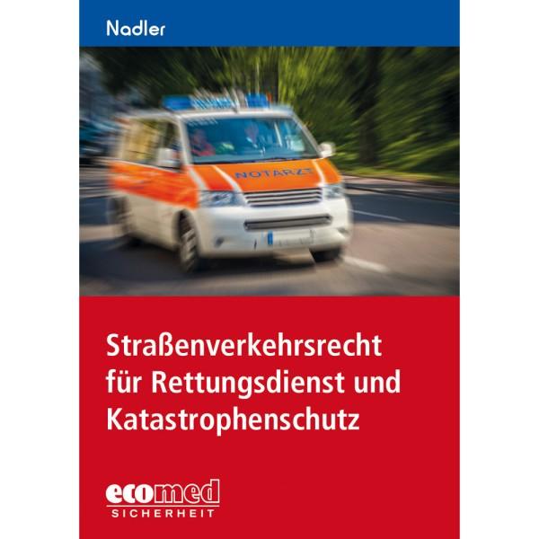 Straßenverkehrsrecht für Rettungsdienst und