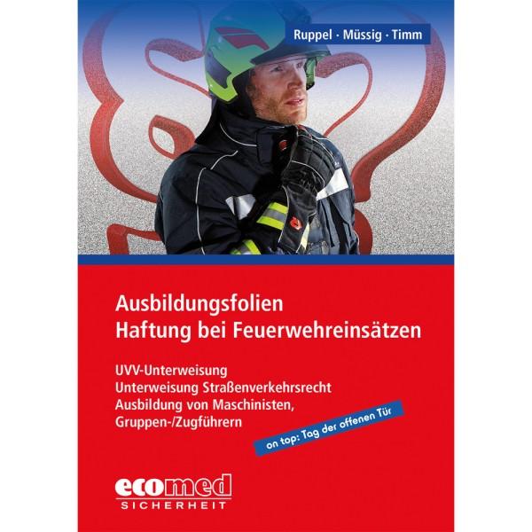 Haftung bei Feuerwehreinsätzen