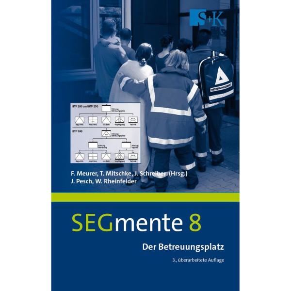 SEGmente, Band 8: Der Betreuungsplatz