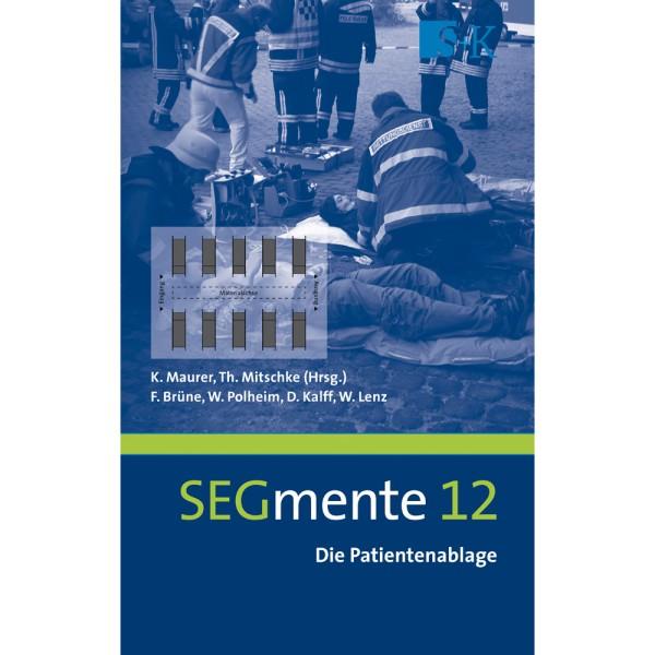 SEGmente, Band 12: Die Patientenablage